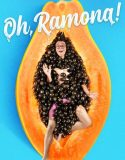 Oh Ramona (2019)